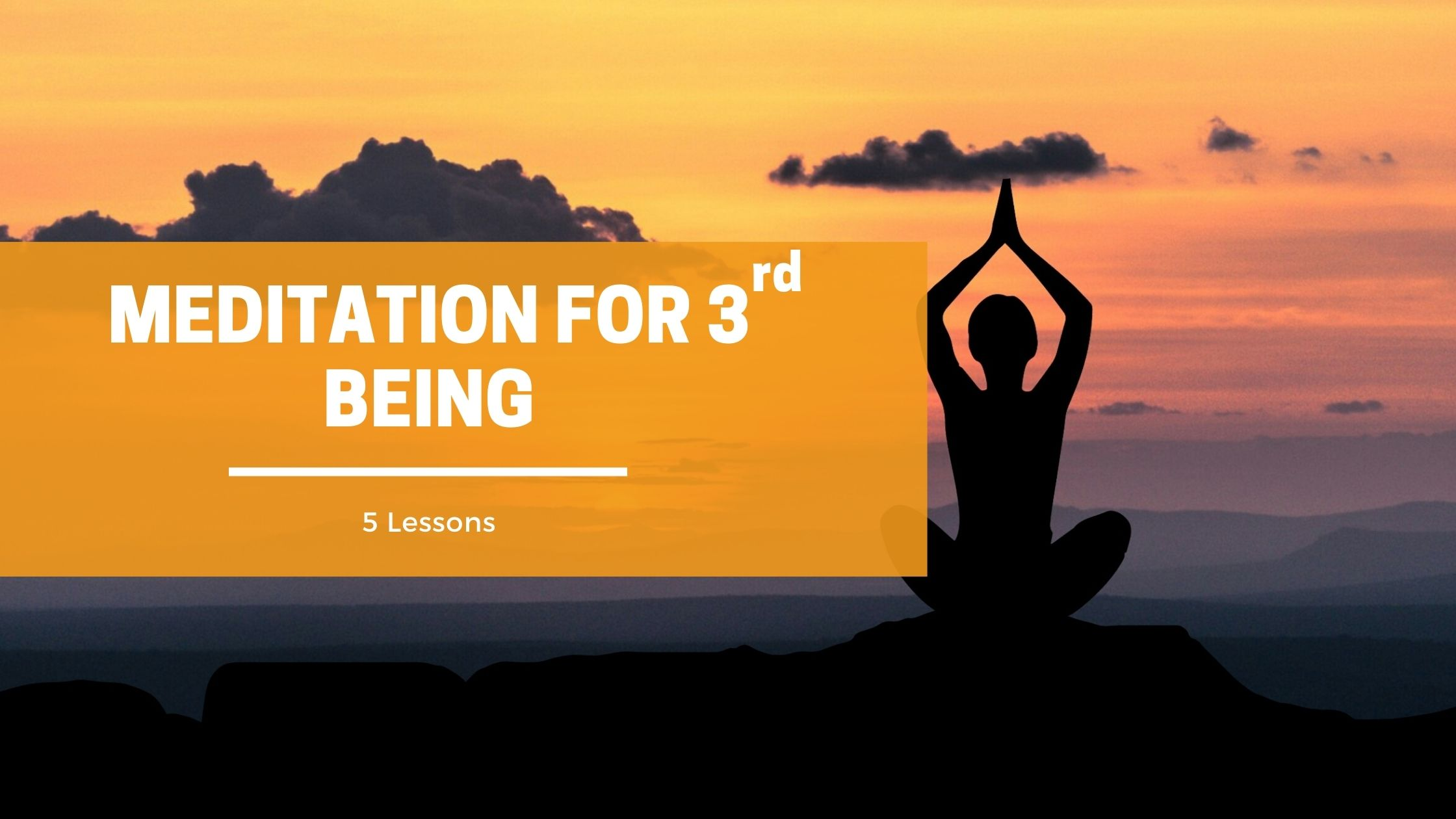 Meditation for 3rd BEing